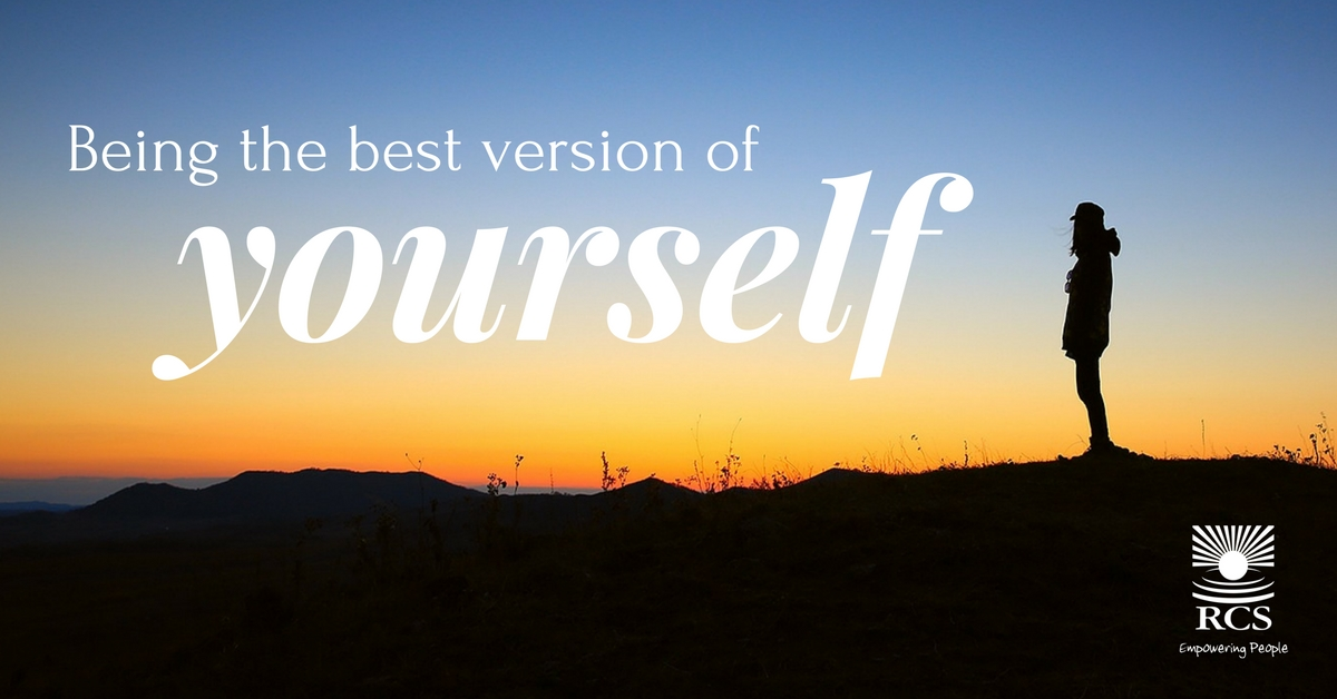 Being The Best Version Of Yourself Rcs Australia