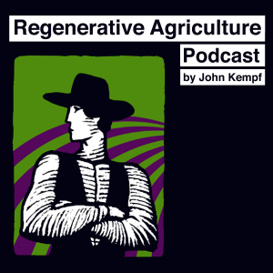 The regenerative Agriculture Podcast