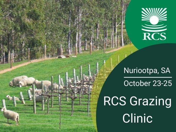 RCS Grazing Clinic Nuriootpa