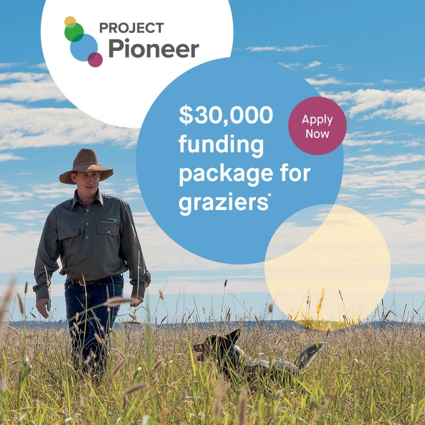 Project Pioneer $30,000 funding package for graziers